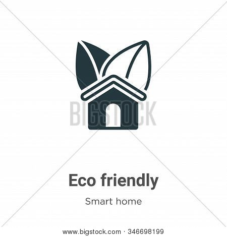 Eco friendly icon isolated on white background from smart home collection. Eco friendly icon trendy
