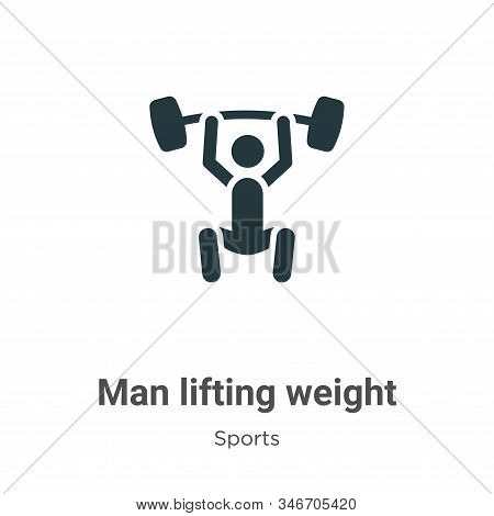 Man lifting weight icon isolated on white background from sports collection. Man lifting weight icon