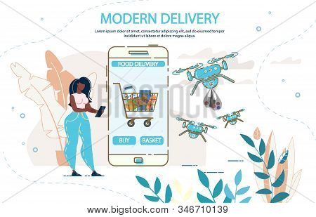 Modern Drone Food Delivery. Woman Customer Ordering Buying Fresh Healthy Meal Basket Via Mobile Appl