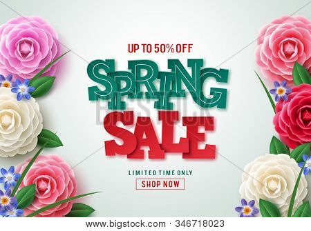 Spring Sale Vector Banner Design. Spring Sale 3d Text With Colorful Camellia Flower Elements In Whit