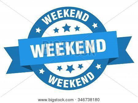 Weekend Ribbon. Weekend Round Blue Sign. Weekend