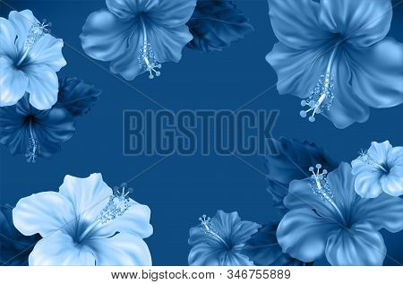 Floral Background. Luxurious Blooming Hibiscus Flowers And Leaves In Blue Shades. Beautiful Tropical