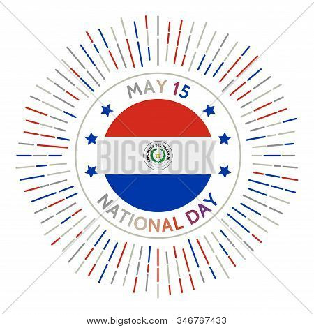 Paraguay National Day Badge. Independence From Spain In 1811. Celebrated On May 15.