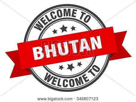 Bhutan Stamp. Welcome To Bhutan Red Sign