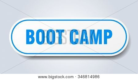 Boot Camp Sign. Boot Camp Rounded Blue Sticker. Boot Camp