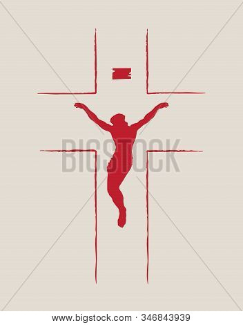 Vector Illustration On The Religious Theme With Crucifixion. Jesus Christ, The Son Of God, Is A Symb