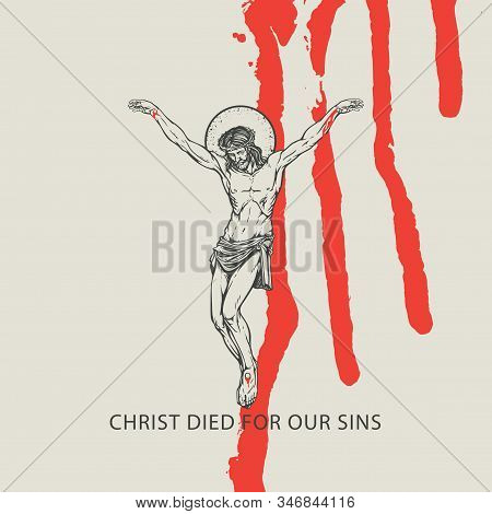 Vector Easter Banner With Words Christ Died For Our Sins. Religious Illustration With Crucified Jesu
