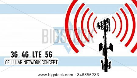 Cellular Mobile Network Tower - Connection Concept For Israel, Vector Illustration Of 3g 4g Lte 5g H