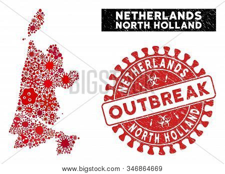 Viral Mosaic North Holland Map And Red Grunge Stamp Seal With Outbreak Phrase. North Holland Map Col