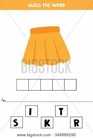 Guess The Word Skirt. Spelling Game For Kids. Educational Worksheet.