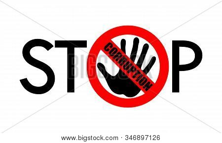 Symbol Or Sign Stop Corruption. Red Stamp With Text