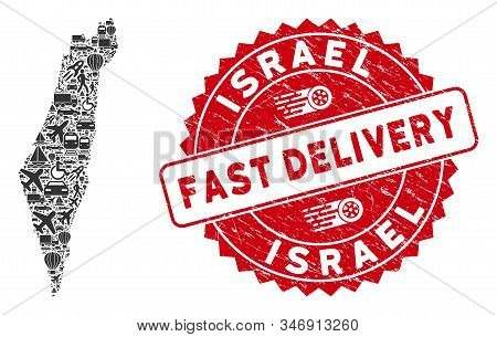 Shipping Collage Israel Map And Corroded Stamp Watermark With Fast Delivery Badge. Israel Map Collag