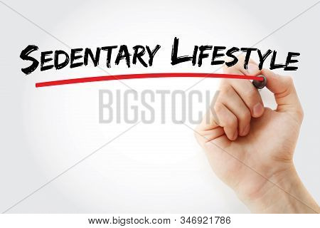 Sedentary Lifestyle Text With Marker, Concept Background