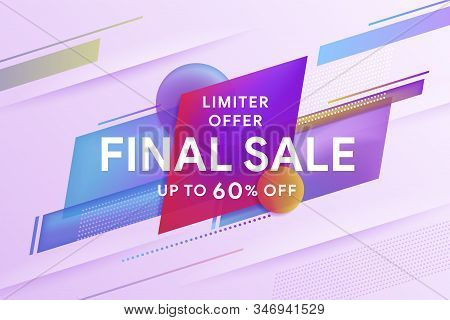 Final Sale Discount Banner Template Promotion. Discount Up To 60% Off. Geometric Colorful Abstract S