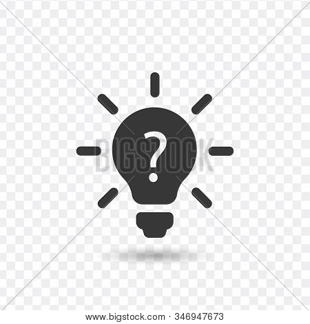 Light Bulb Lamp Icon With Question Mark Inside. Stock Vector Illustration Isolated On White Backgrou