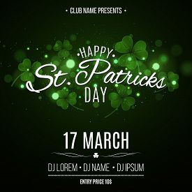 Saint Patrick's Day Party Flyer. Green Glowing Clovers With Glares Bokeh. Festive Lettering. Invitat