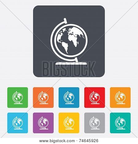 Globe sign icon. World map geography symbol. Globe on stand for studying. Rounded squares 11 buttons. Vector poster