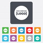 Logo sign icon. Place for logotype. Advertisement. Rounded squares 11 buttons. Vector poster