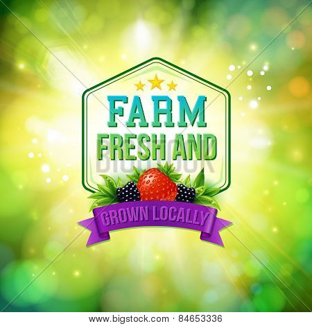 Farm Fresh and Grown Locally
