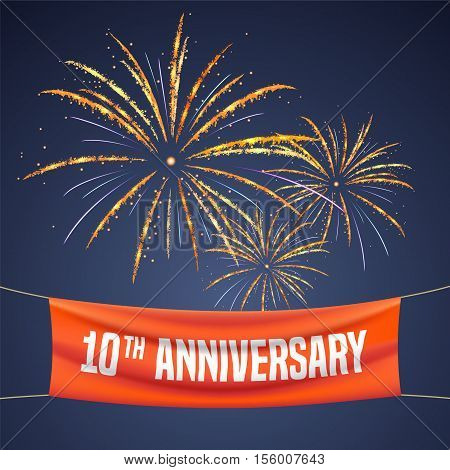 10 years anniversary vector illustration banner flyer logo icon symbol invitation. Graphic design element with fireworks for 10th anniversary birthday greeting event celebration