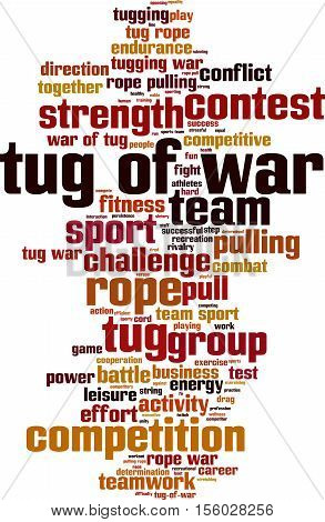 Tug of war word cloud concept. Vector illustration