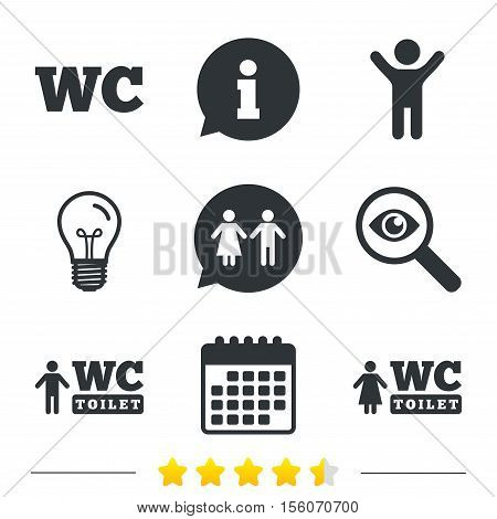 WC Toilet icons. Gents and ladies room signs. Man and woman speech bubble symbol. Information, light bulb and calendar icons. Investigate magnifier. Vector