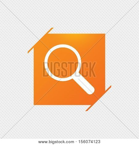 Magnifier glass sign icon. Zoom tool button. Navigation search symbol. Orange square label on pattern. Vector