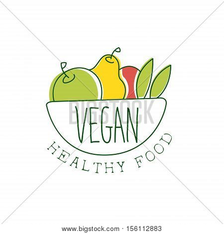 Fresh Vegan Food Promotional Sign With Bowl OF Fruits For Vegetarian, Vegan And Raw Food Diet Menu. Hand Drawn Advertisement Logo For Natural Products And Healthy Lifestyle Eating.