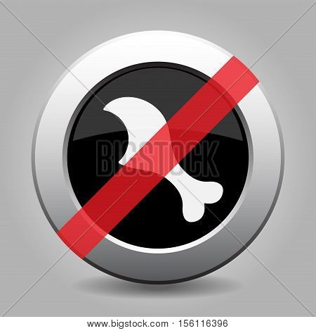 Black and gray metallic button with shadow. White gnawed chicken leg - banned icon.
