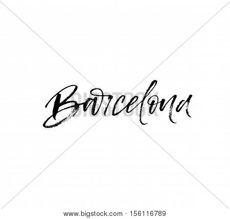 Hand lettering Barcelona. Barcelona Spain city typography. Modern brush calligraphy. Isolated on white background.