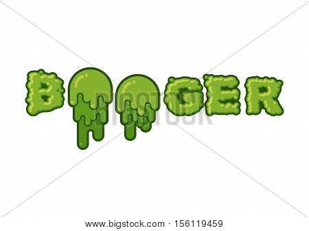 Booger Typography. Green Slime Letters. Snot Slippery Lettering. Snvel