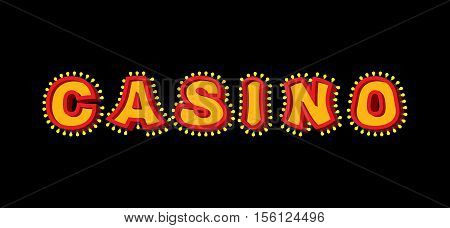 Casino Sign With Glowing Lights. Retro Light Bulb Plate. Vintage Banner Shiny Lamps. Nightclub Sign