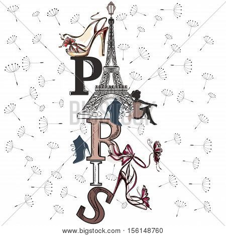 Fashion illustration with Eifel tower shoes girl and dandelions for design
