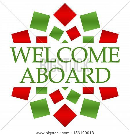 Welcome aboard text written over green blue circular background.
