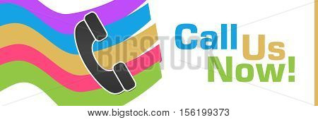 Call us now text written over colorful background with phone symbol.