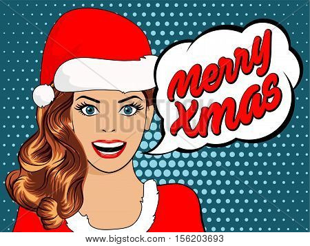 beautiful girl in santa claus clothes. bubble pop art woman in christmas hat. christmas card with young woman in pop art style. poster in pop up style. Woman in Pop Art style with Marry Xmas bubble.