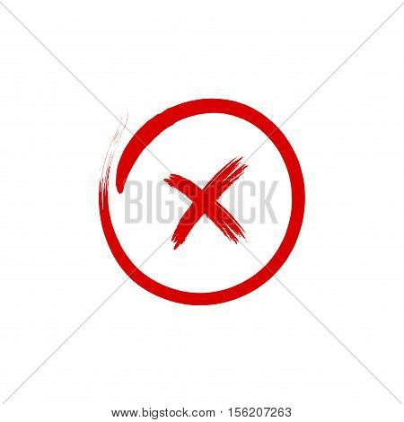 Cross sign element. Red brush X icon isolated on white background. Simple mark design. Round shape button for vote decision web. Symbol of error wrong and stop failed. Vector illustration