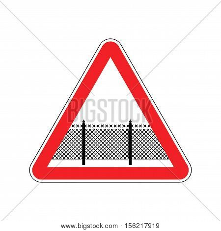 Warning Sign Attention With Barbed Wire Fence. Note Border On Road. Road Red Symbol Interdiction Zon