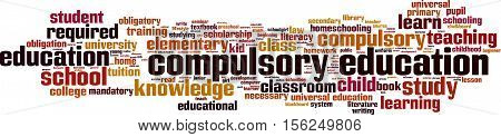Compulsory education word cloud concept. Vector illustration