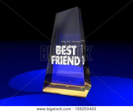 Best Friend Award Prize Trophy Winner Appreciation 3d Illustration