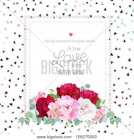 Stylish floral vector design square frame. Peony alstroemeria lily eucaliptus. Pink white and burgundy red flowers. Funky triangle confetti mix on backdrop. All elements are isolated and editable.