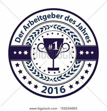 Best Employer of the year 2016 (German language: Der Arbeitgeber des Jahres) - business elegant icon / ribbon award distinction for companies. Print colors used.