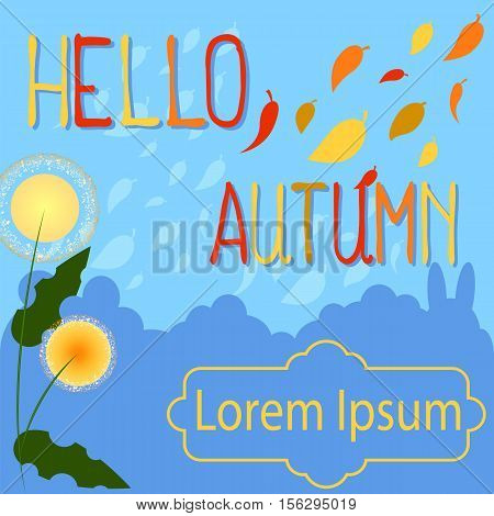 Hello autumn vector background with place for text. Yellow flower Rudbeckia. Falling leaves in yellow red orange brown colors. Fall seasonal illustration with message frame. Mid-autumn festival