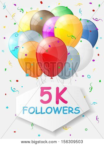 Milestone 5000 Followers. Background with balloons. Vector illustration