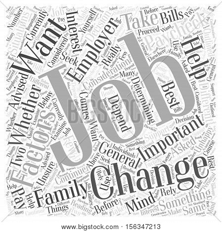 Should You Change Jobs word cloud concept
