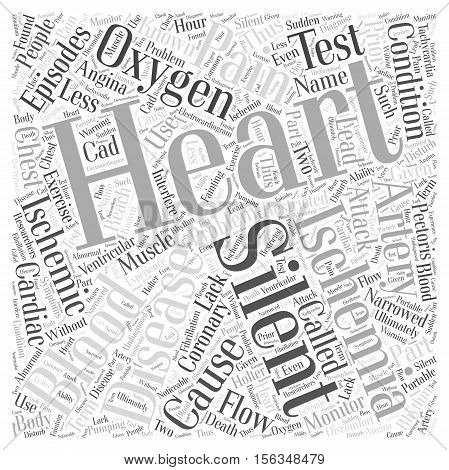 Silent Ischemia and Ischemic Heart Disease word cloud concept