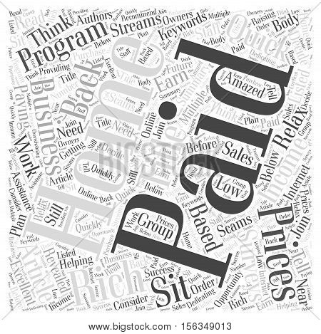 Sit Back Relax and Get Paid for What You Think word cloud concept