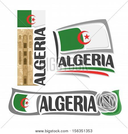 Vector logo Algeria, 3 isolated images: stone tower in Beni Hammad Fort on background national state flag, symbol democratic republic of algeria architecture, algerian ensign flags, grey rock rose.