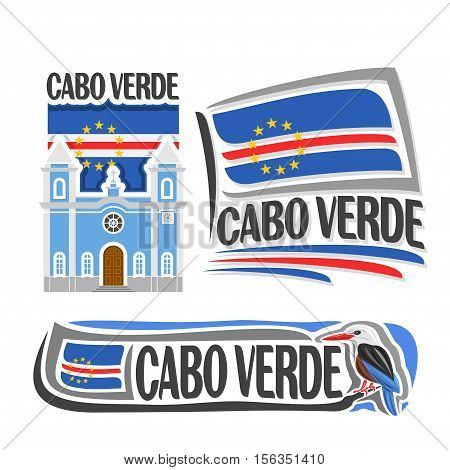 Vector logo Cabo Verde, 3 isolated images: catholic church in Sao Filipe on background national state flag, symbol Republic of cabo verde architecture, cape verde flags, bird grey-headed kingfisher.