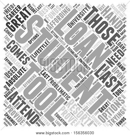 Student Loans Should be Last Resort word cloud concept